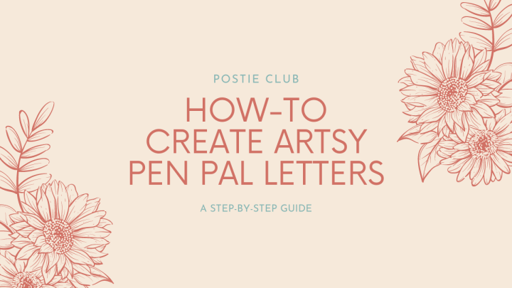 A Step-by-Step Guide on How to Create Your Own Artsy Happy Mail